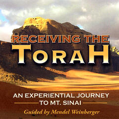 Receiving the Torah - An Experiential Journery to Mt. Sinai