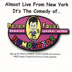 Almost Live From New York... It's the Comedy of Peter Fogel