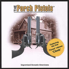 The Porch Pistols