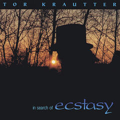 Tor Krautter - In Search Of Ecstasy