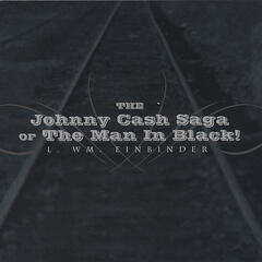 The Johnny Cash Saga of The Man In Black