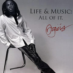 Life & Music: All of It.