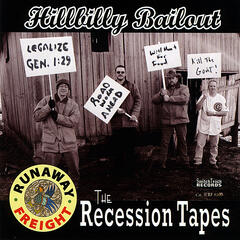 Hillbilly Bailout-the Recession Tapes