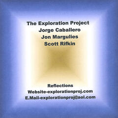 The Exploration Project- Reflections