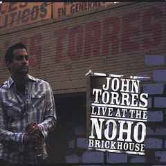John Torres: Live At The NoHo Brickhouse