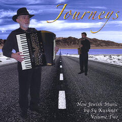 Journeys: New Jewish Music by Sy Kushner Vol. Two