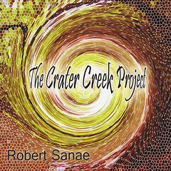 Robert Sanae / The Crater Creek Project