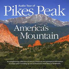 The Audio Tour of Pikes Peak - America's Mountain