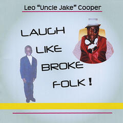 Laugh Like Broke Folk
