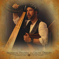 Medieval Prayers and Celtic Dreams