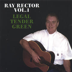 Ray Rector Vol 1 Legal Tender Green