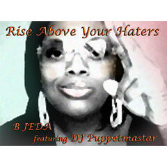 Rise Above Your Haters