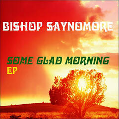 Some Glad Morning - EP