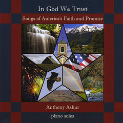 In God We Trust: Songs of America's Faith and Promise