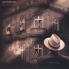 Sometimes(All I want is you)