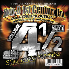 TwinD1st Century Entertainment, Vol. 4 1/2 : Still Doing Numbers