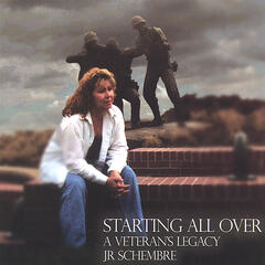 Starting All Over-A Veterans Legacy