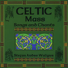 Celtic: Mass, Songs and Chants