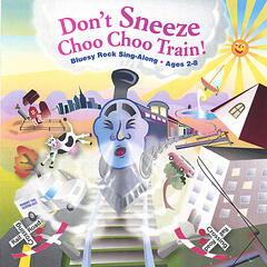 Don't Sneeze Choo-choo Train!