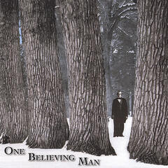 One Believing Man