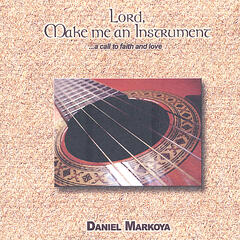 Lord, Make me an Instrument