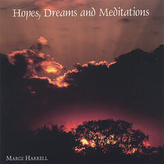 Hopes, Dreams and Meditations