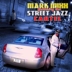 Street Jazz feat. Tha Street Jazz Cartel