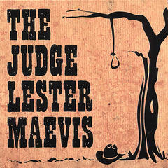 The Judge Lester Maevis