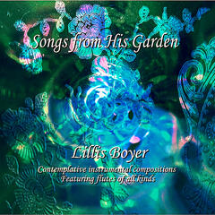 Songs from His Garden