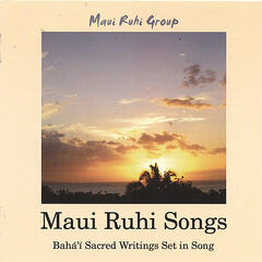 Maui Ruhi Songs