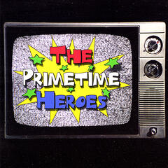 The Primetime Heroes