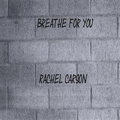 Breathe For You