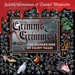 Grimm's Grimmest: The Darker Side of Fairy Tales