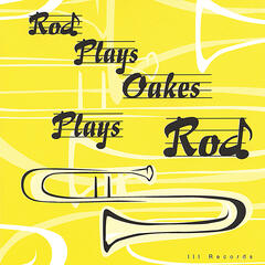 Rod Plays Rod Plays Oakes