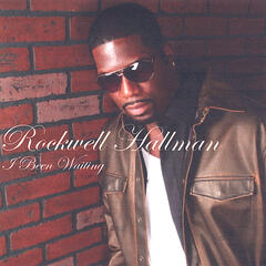 "Neo Factory Presents:Rockwell Hallman ""I Been Waiting"" Single"
