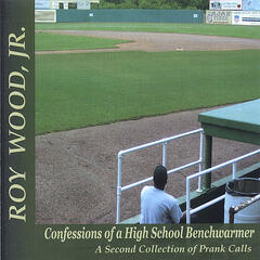 Confessions of a High School Benchwarmer- A Second Collection of Prank Calls