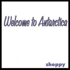 Welcome to Antarctica