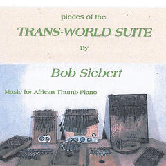 Pieces Of The Trans-world Suite