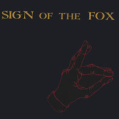 Sign Of The Fox