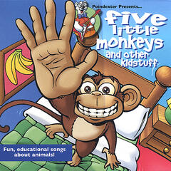Five Little Monkeys and Other Kidstuff