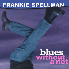 Blues Without a Net