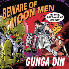 Beware Of The Moon Men
