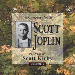 The Complete Rags Of Scott Joplin Vol. 2