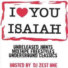 I love you Isaiah Vol. 1