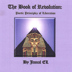The Book of Revolution: Poetic Principles of Liberation