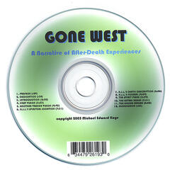 GONE WEST-A Narrative of After-Death Experiences