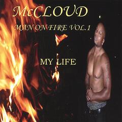 Man On Fire Vol.1 My Life