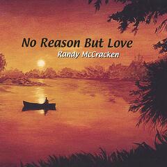 No Reason But Love