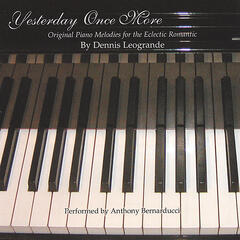 Yesterday Once More (Original Piano Melodies for the Eclectic Romantic)