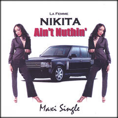 Ain't Nuthin' [Maxi Single]